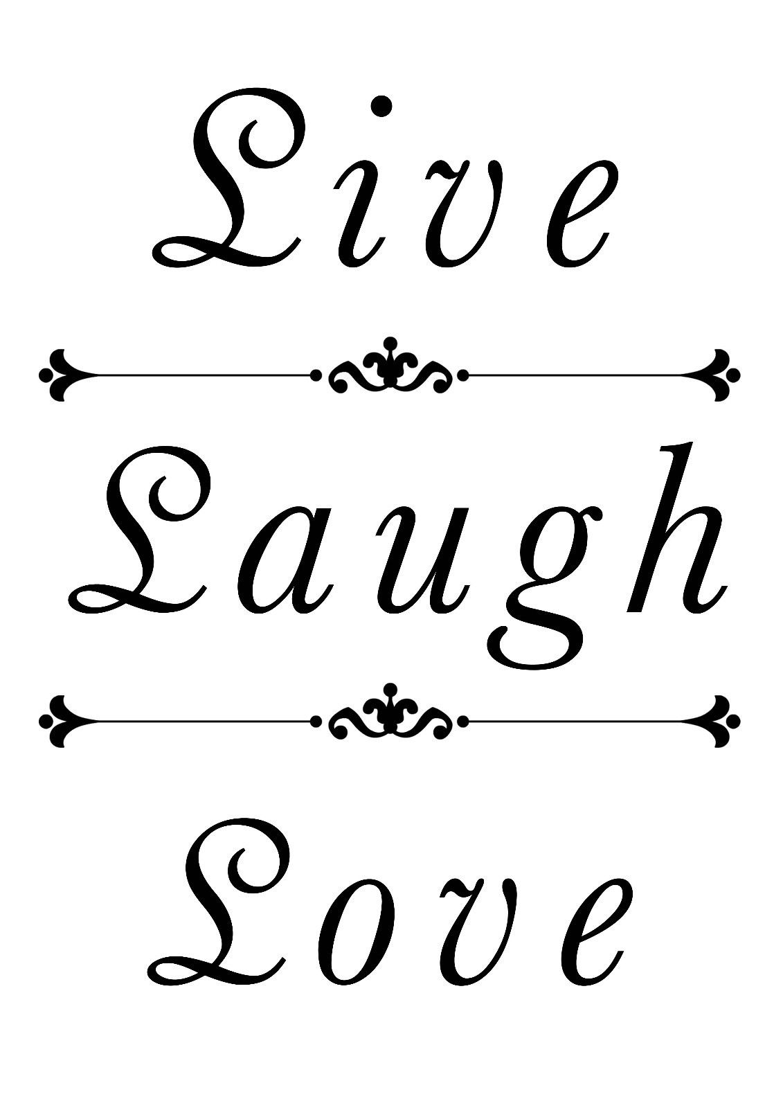 Inspirational Quote Poster - A3/A4 Portrait 250gsm Gloss Live Laugh Love 3